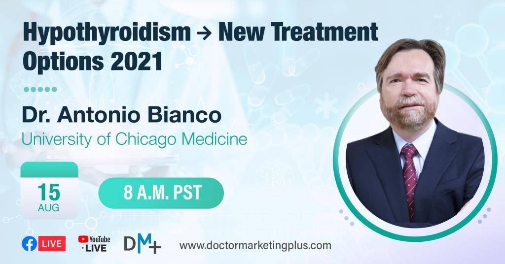 Hypothyroidism → New Treatment Options 2021
